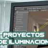 PROYECTOS DE ILUMINACION LED